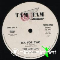 Time And Love - Tea For Two (1984)