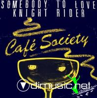 Cafe Society - Knight Rider (1984)