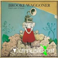 Brooke Waggoner - Fresh Pair Of Eyes [EP 2007]