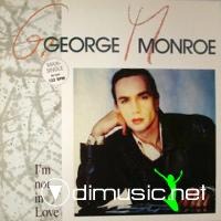 George Monroe - I'm Not In Love (1989)