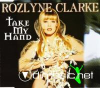 mai  Rozlyne Clarke - Take My Hand (Maxi-CD) 1995