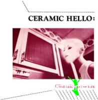Ceramic Hello - Climatic Nouveaux / Theatre Matrix (7
