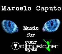 Marcelo Caputo - Music For Your Eyes (2009)