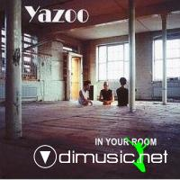Yazoo - In Your Room (2008)