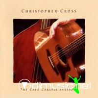 Christopher Cross - The Cafe Carlyle Sessions (2008)