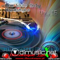 One Life Only Hardstyle Vol.15