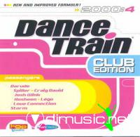 Dance Train 2000-4 Club Edition 2CD