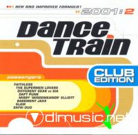 Dance Train 2001-2 Club Edition 2CD