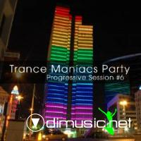 Trance Maniacs Party: Progressive Session #6 (2009)