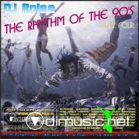 The Rhythm Of The 90's Vol. 4 ( Mixed By Dj Rolee )