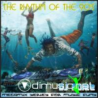 The Rhythm Of The 90's Vol. 1 ( Mixed By Dj Rolee )