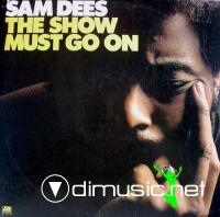 Sam Dees - The Show Must Go On (Vinyl, LP, Album)