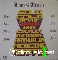 Solid Gold Revue Featuring Ray Crumley - Love's Traffic (1980)
