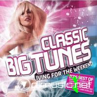 VA - Classic Big Tunes (Living For The Weekend) (2008)