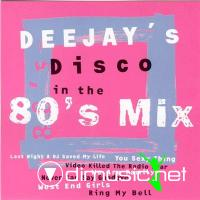 Deejay's Disco In The 80's Mix (2002)