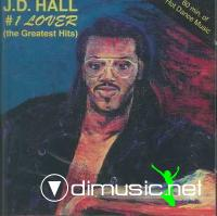 J.D. Hall - #1 Lover (The Greatest Hits)