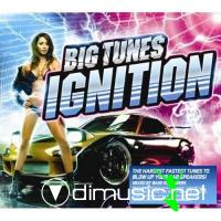 VA - Big Tunes Ignition (2CD) 2009