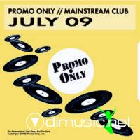 VA - Promo Only Mainstream Club July (2009)
