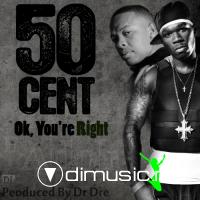 50_Cent-OK_Youre_Right
