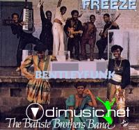 The Batiste Brothers Band - Freeze *** 1982