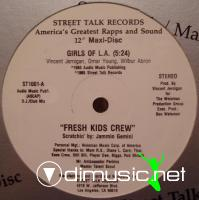 Fresh Kids Crew - Girls Of L.A. (1985)