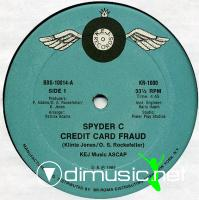 Spyder C - Credit Card Fraud (1985)