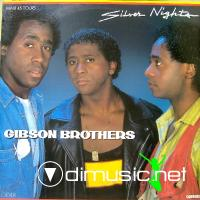 Gibson Brothers - Silver Nights