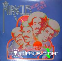 Miracles, The - Don't Cha Love It 1975