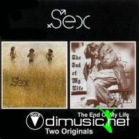 Sex - Sex & The End Of My Life 1971-1972