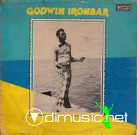GODWIN IRONBAR & HIS HIGH-LIFE ROCK EXPONENT - GODWIN IRONBAR (DECCA RECORDS, WAPS 255, 1975)