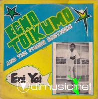 ECHO TOIKUMO AND THE FISHER BROTHERS - ENI YEI (TRADISCOS RECORDS, TRDLP-09, 1984)