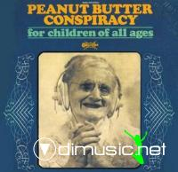 The Peanut Butter Conspiracy-for children of all ages 1969