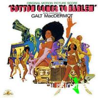 Galt MacDermot-Cotton Comes To Harlem 1972