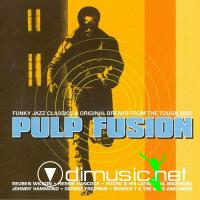 VA - Pulp Fusion Series [Volumes 1 - 10] Funky Jazz Classics & Original Breaks