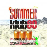 VA - Summer Klub 80 Vol. 3 (2009)