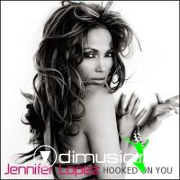 Jennifer Lopez - Hooked On You (2009)