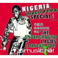 Nigeria Disco Funk Special (The Sound Of The Underground Lagos Dancefloor 1974 to 1979)
