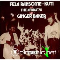 Fela Ransome Kuti & Africa '70 with Ginger Baker - Live! - 1971 - (Complete)