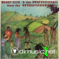 Bobby Ellis & The Professionals - Meet The Revolutionaries 1977