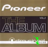Pioneer - The Album [House, Dance & Progressive]  vol  2
