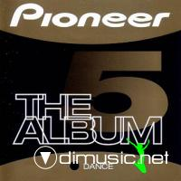 Pioneer - The Album [House, Dance & Progressive]  vol  5