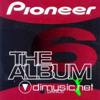 Pioneer - The Album [House, Dance & Progressive]  vol  6