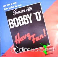 BOBBY '0' - Have Fun! - Greatest Hits