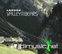 Laroca - Valley Of The Bears (2009)
