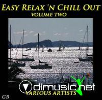 Easy Relax 'n Chill Out - Volume Two