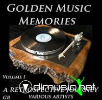 Golden Music Memories - Volume One