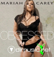 Mariah Carey - Obessed Official First Single