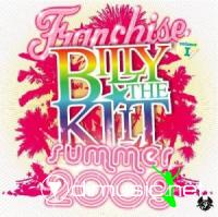 Franchise Summer 2009 Mixed By Billy The Klit (2009)