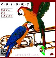 Raul De Souza - Colors (Vinyl, LP, Album)