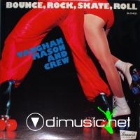 Vaughan Mason & Crew - Bounce, Rock, Skate, Roll . (1980)